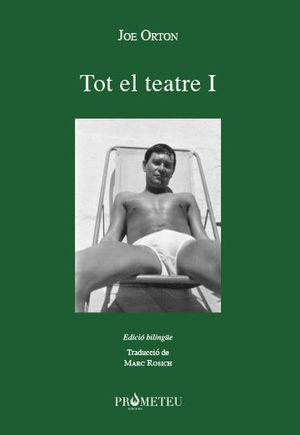 JOE ORTON. TOT EL TEATRE I