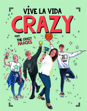 VIVE LA VIDA CRAZY CON THE CRAZY HAACKS (THE CRAZY HAACKS)