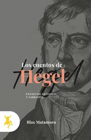 CUENTOS DE HEGEL, LOS