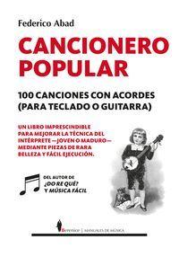 CANCIONERO POPULAR. 100 CANCIONES CON ACORDES (PARA TECLADO O GUI