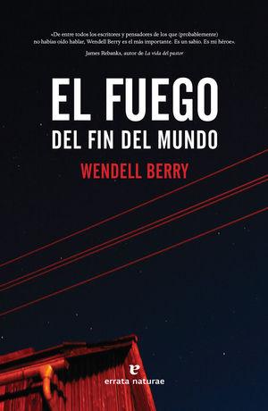 EL FUEGO DEL FIN DEL MUNDO