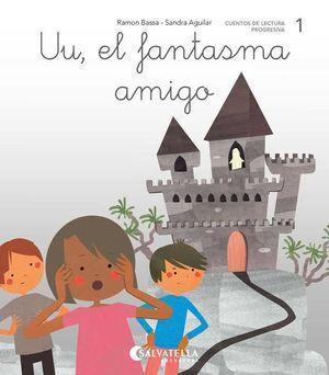 UU, EL FANTASMA AMIGO -1-