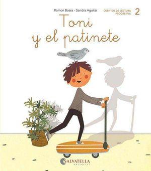 TONI Y EL PATINETE -2-