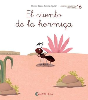 CUENTO DE LA HORMIGA, EL -16-