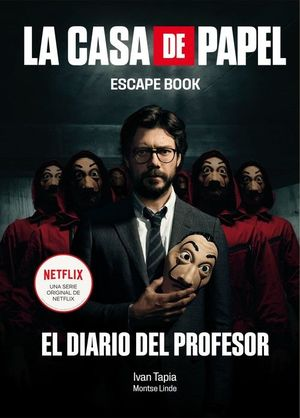LA CASA DE PAPEL:ESCAPE BOOK