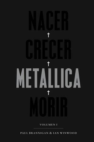 NACER·CRECER·METALLICA·MORIR