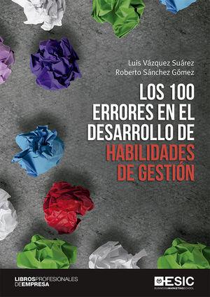 LOS 100 ERRORES EN EL DESARROLLO DE HABILIDADES DE GESTIÓN