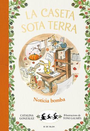 NOTÍCIA BOMBA! (LA CASETA SOTA TERRA 5)