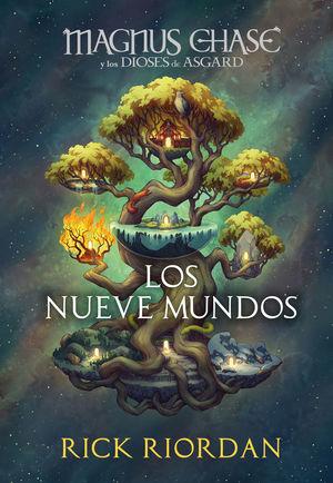 MAGNUS CHASE Y LOS NUEVE MUNDOS (MAGNUS CHASE Y LOS DIOSES DE ASGARD)