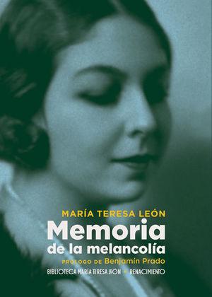 MEMORIA DE LA MELANCOLIA