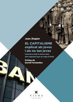 EL CAPITALISME EXPLICAT ALS JOVES I ALS NO TAN JOV