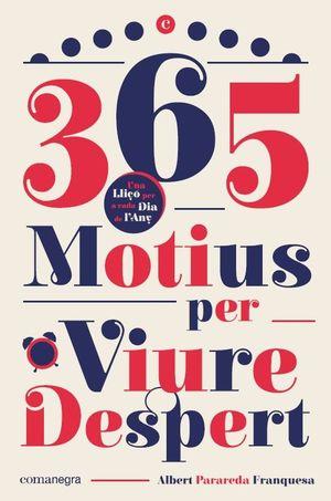 365 MOTIUS PER VIURE DESPERT