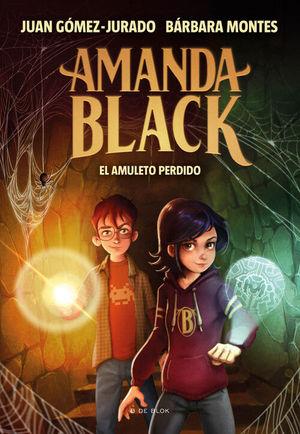 EL AMULETO PERDIDO (AMANDA BLACK 2)