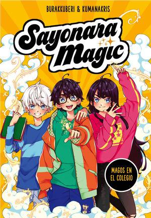 SAYONARA MAGIC 1. MAGOS EN EL COLEGIO (SAYONARA MAGIC 1)