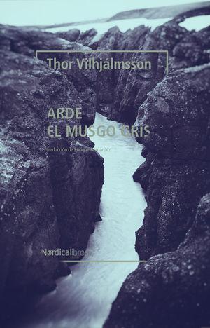 ARDE EL MUSGO GRIS (NE)