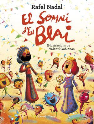 EL SOMNI D'EN BLAI
