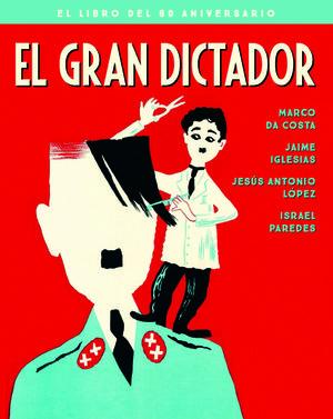 EL GRAN DICTADOR. EDICION 80 ANIVERSARIO