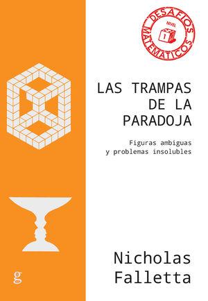 TRAMPAS DE LA PARADOJA, LAS