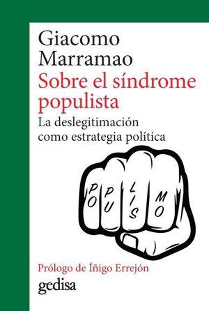 SOBRE EL SINDROME POPULISTA