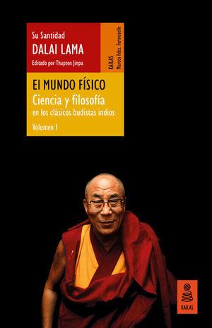 EL MUNDO FÍSICO (CIENCIA Y FILOSOFÍA EN LOS CLÁSICOS BUDISTAS INDIOS, VOL. 1)