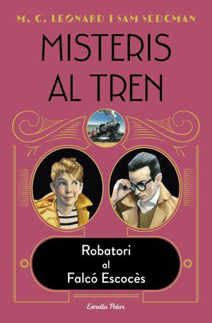 MISTERIS AL TREN 1. ROBATORI AL FALCÓ ESCOCÈS