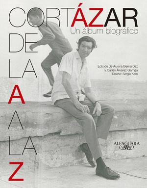CORTÁZAR DE LA A A LA Z