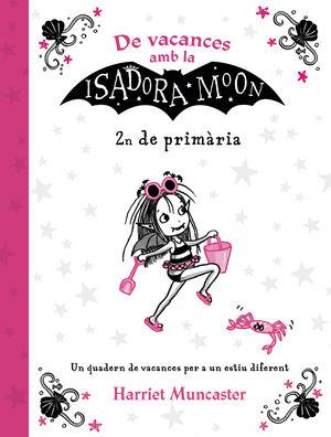 DE VACANCES AMB LA ISADORA MOON (2N DE PRIMÀRIA) (LA ISADORA MOON)