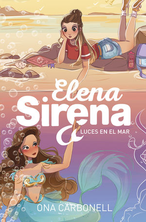 LUCES EN EL MAR (SERIE ELENA SIRENA 4)
