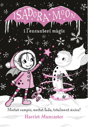 ISADORA MOON I L ENCANTERI MAGIC