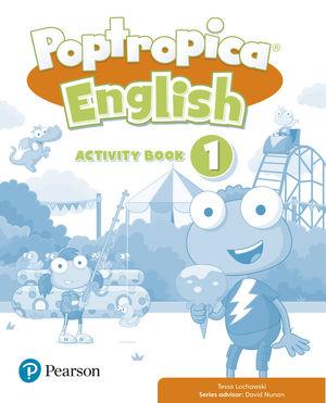 POPTROPICA ENGLISH 1 ACTIVITY BOOK PRINT & DIGITAL INTERACTIVEACTIVITY BOOK - ON
