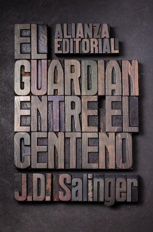 GUARDIAN ENTRE EL CENTENO,EL