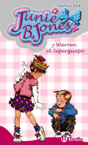 JUNIE B JONES Y WARREN EL SUPERGUAPO