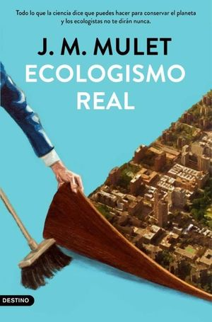 ECOLOGISMO REAL