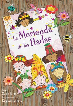 MERIENDA DE LAS HADAS