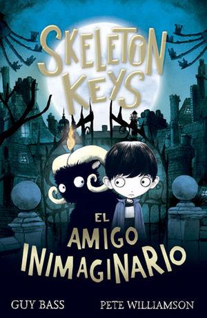 SKELETON KEYS. EL AMIGO INIMAGINARIO