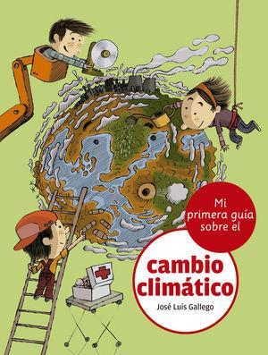 MI PRIMERA GUA SOBRE EL CAMBIO CLIMÁTICO