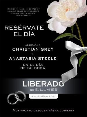 LIBERADO («CINCUENTA SOMBRAS» CONTADA POR CHRISTIAN GREY 3)