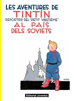(CAT).1.AVENTURES DE TINTIN AL PAIS DELS SOVIETS,