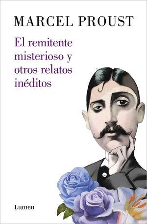 EL REMITENTE MISTERIOSO Y OTROS RELATOS INÉDITOS