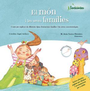MON I LES SEVES FAMILIES, CONTE PER EXPLICAR ELS D