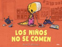 LOS NIÑOS NO SE COMEN