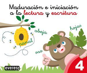 MADURACIÓN E INICIACIÓN A LA LECTURA Y ESCRITURA 4