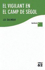 EL VIGILANT EN EL CAMP DE SÈGOL LECTURA PLUS