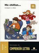 COMPRENSIÓN LECTORA 12 - ME CHIFLAN...