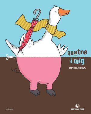 QUATRE I MIG OPERACIONS (4 ANYS