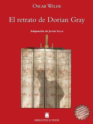 BIBLIOTECA TEIDE 082 - EL RETRATO DE DORIAN GRAY -OSCAR WILDE-