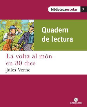 VOLTA AL MÓN EN 80 DIES, EDUCACIÓ PRIMÀRIA. QUADERN DE LECTURA