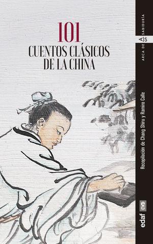 101 CUENTOS CLÁSICOS DE LA CHINA