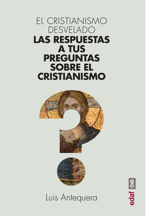 EL CRISTIANISMO DESVELADO