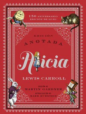 ALICIA ANOTADA (150 ANIVERSARIO)